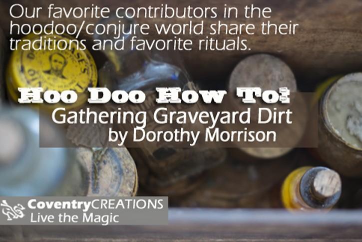 Gathering Graveyard Dirt