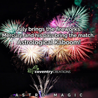 July Astro Magic Brace for an Astrological ass whooping